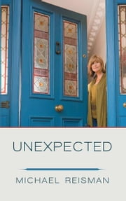 Unexpected ebook by Michael Reisman