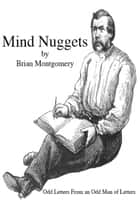 Mind Nuggets ebook by Brian Montgomery