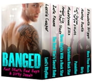 BANGED: Rock Stars, Bad Boys & Dirty Deeds ebook by Madelynne Ellis,Zara Keane,Ainsley Booth,Cari Quinn,Taryn Elliott,Lexxie Couper,Amber Lin,Shari Slade,Elizabeth Briggs