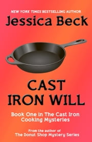 Cast Iron Will ebook by Jessica Beck