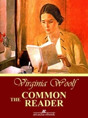 The Common Reader ebook by Virginia Woolf,Virginia Woolf,Virginia Woolf,Virginia Woolf