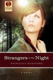 Strangers in the Night ebook by Patricia H. Rushford
