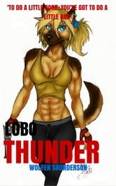 Lobo Thunder ebook by Wolfen Saunderson