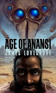 Age of Anansi ebook by James Lovegrove
