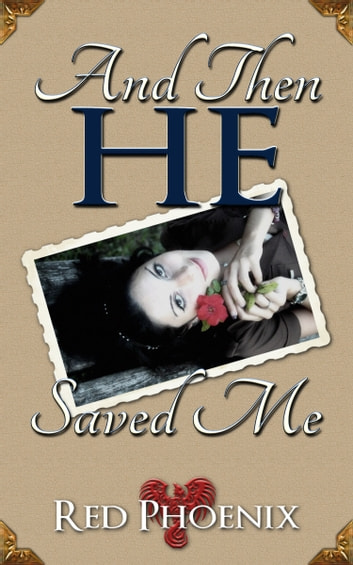 And Then He Saved Me ebook by Red Phoenix