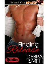 Finding Release ebook by Debra Smith