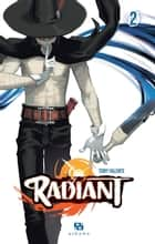 Radiant - Tome 2 ebook by Tony Valente, Tony Valente
