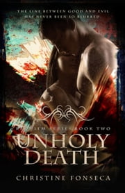 UnHoly Death - The Requiem Series, #2 ebook by Christine Fonseca