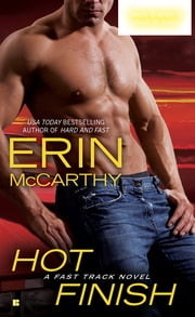 Hot Finish ebook by Erin McCarthy