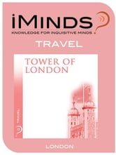 Tower of London: Travel ebook by iMinds
