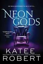 Neon Gods ebook by Katee Robert