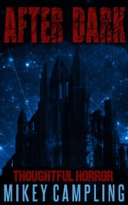 After Dark ebook by Mikey Campling
