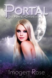 Die Portal-Chroniken - Portal: Band 1 ebook by Kobo.Web.Store.Products.Fields.ContributorFieldViewModel