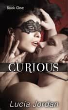 Curious ebook by Lucia Jordan