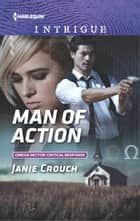 Man of Action - A Thrilling FBI Romance 電子書 by Janie Crouch