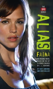 Faina ebook by J. J. Abrams,Rudy Gaborno,Chris Hollier