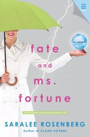 Fate and Ms. Fortune ebook by Saralee Rosenberg