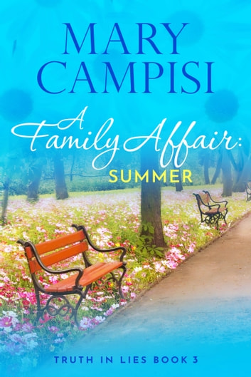 A Family Affair: Summer - A Small Town Family Saga ebook by Mary Campisi