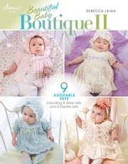 Beautiful Baby Boutique II ebook by Rebecca Leigh