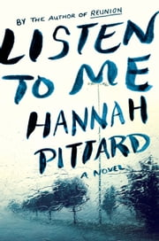 Listen to Me ebook by Hannah Pittard