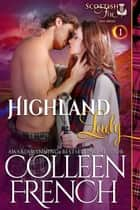 Highland Lady (Scottish Fire Series, Book 1) ebook by Colleen French