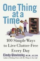 One Thing At a Time ebook by Cindy Glovinsky