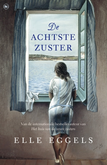 De achtste zuster ebook by Elle Eggels