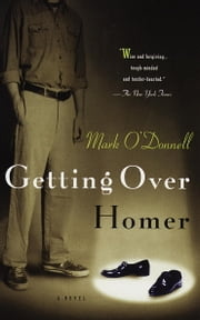 Getting Over Homer ebook by Mark O'Donnell