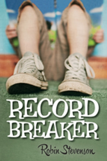 Record Breaker ebook by Robin Stevenson