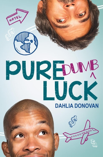Pure Dumb Luck ebook by Dahlia Donovan