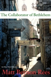 Collaborator of Bethlehem ebook by Matt Beynon Rees