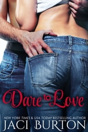 Dare to Love ebook by Jaci Burton