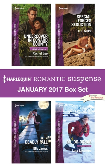 Harlequin Romantic Suspense January 2017 Box Set - An Anthology 電子書 by Rachel Lee,Elle James,C.J. Miller,Lara Lacombe