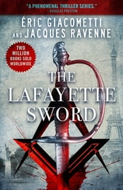 The Lafayette Sword ebook by Eric Giacometti, Jacques Ravenne