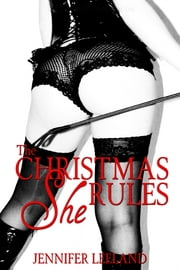 The Christmas She Rules ebook by Jennifer Leeland
