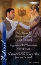 The Master Of Stonegrave Hall/Engagement Of Convenience/Defiant In The Viking's Bed ebook by Georgie Lee, Joanna Fulford, Helen Dickson