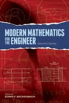 Modern Mathematics for the Engineer: Second Series ebook by Edwin F. Beckenbach, Magnus R. Hestenes