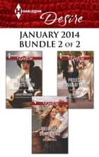 Harlequin Desire January 2014 - Bundle 2 of 2 - An Anthology 電子書 by Janice Maynard, Kat Cantrell, Heidi Betts