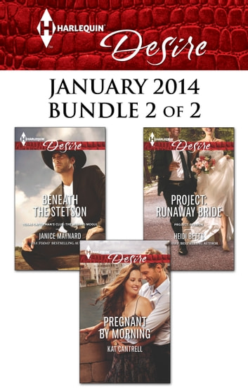 Harlequin Desire January 2014 - Bundle 2 of 2 - An Anthology ebook by Janice Maynard,Kat Cantrell,Heidi Betts
