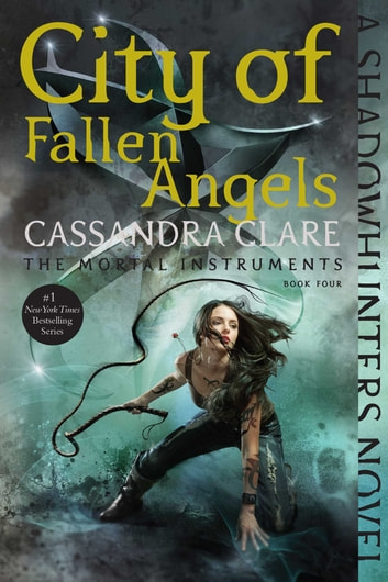 City of Fallen Angels eBook by Cassandra Clare