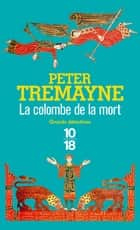 La colombe de la mort ebook by Hélène PROUTEAU, Peter TREMAYNE