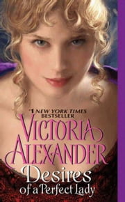 Desires of a Perfect Lady ebook by Victoria Alexander