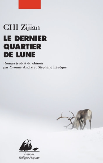 Le Dernier Quartier de Lune ebook by Zijian CHI