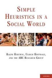 Simple Heuristics in a Social World ebook by