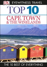 Top 10 Cape Town and the Winelands ebook by Philip Briggs,Loren Minsky
