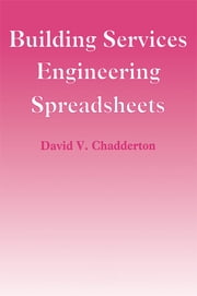Building Services Engineering Spreadsheets ebook by David Chadderton
