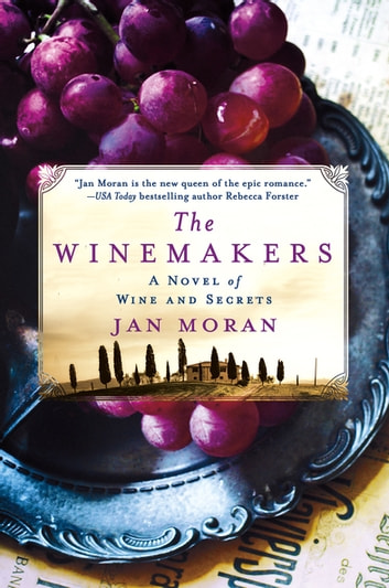 The Winemakers - A Novel of Wine and Secrets ebook by Jan Moran