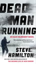 Dead Man Running ebook by Steve Hamilton