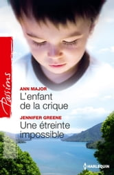 L'enfant de la crique - Une étreinte impossible ebook by Ann Major,Jennifer Greene