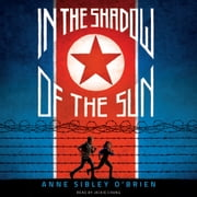 In the Shadow of the Sun audiobook by Anne Sibley O'Brien